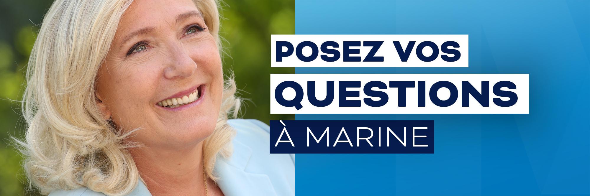 Posez vos questions à Marine
