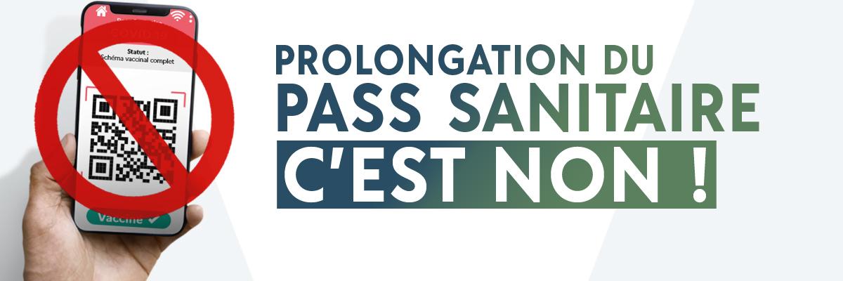 Prolongation du pass sanitaire, c'est NON!